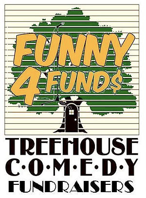 Funny 4 Funds - Treehouse Comedy Fundraisers